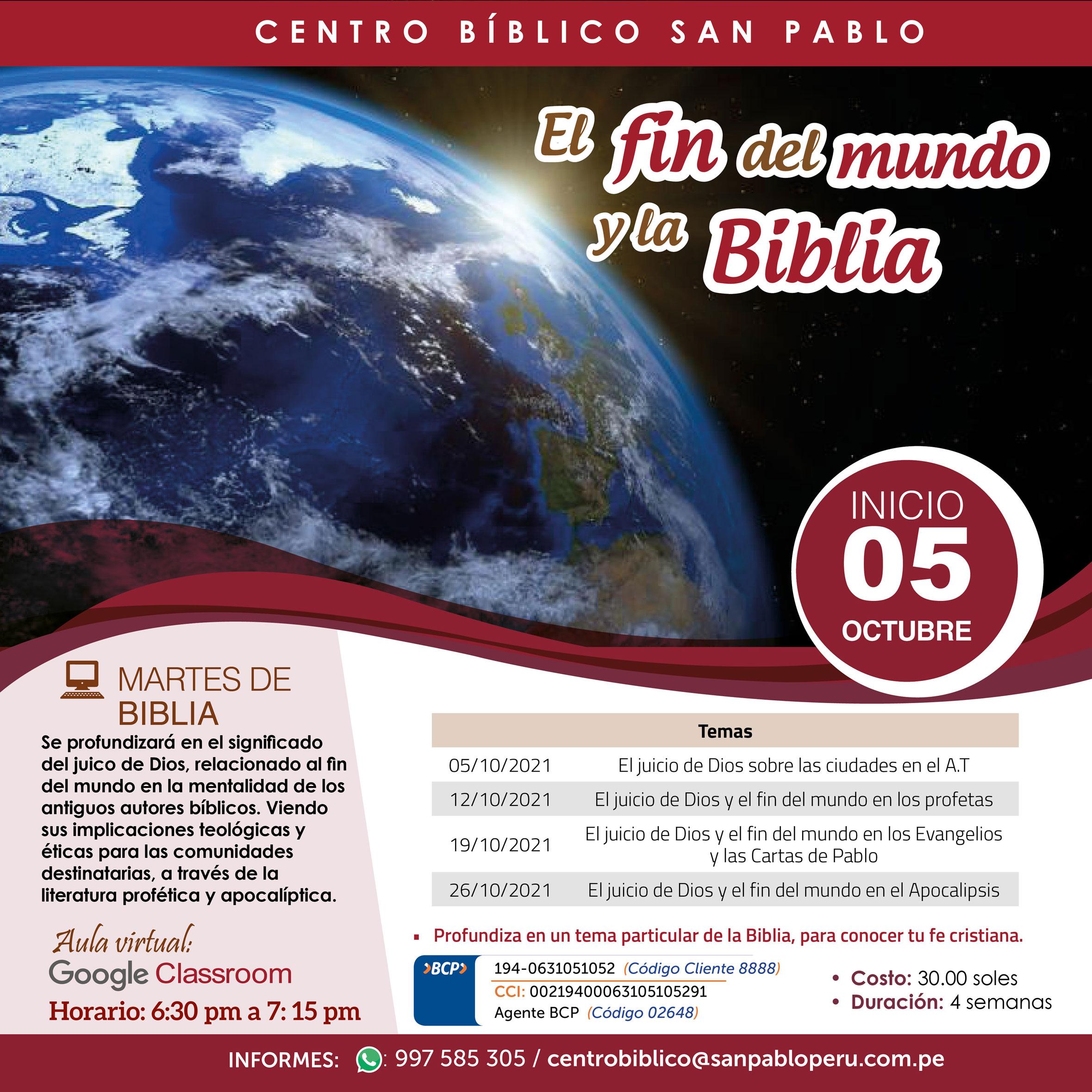 """Martes de Biblia, Curso Virtual """"El Fin del Mundo y la Biblia"""""""