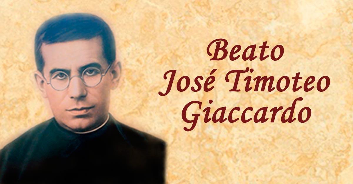Beato José Timoteo Giaccardo: El hombre que vivió siguiendo un sueño