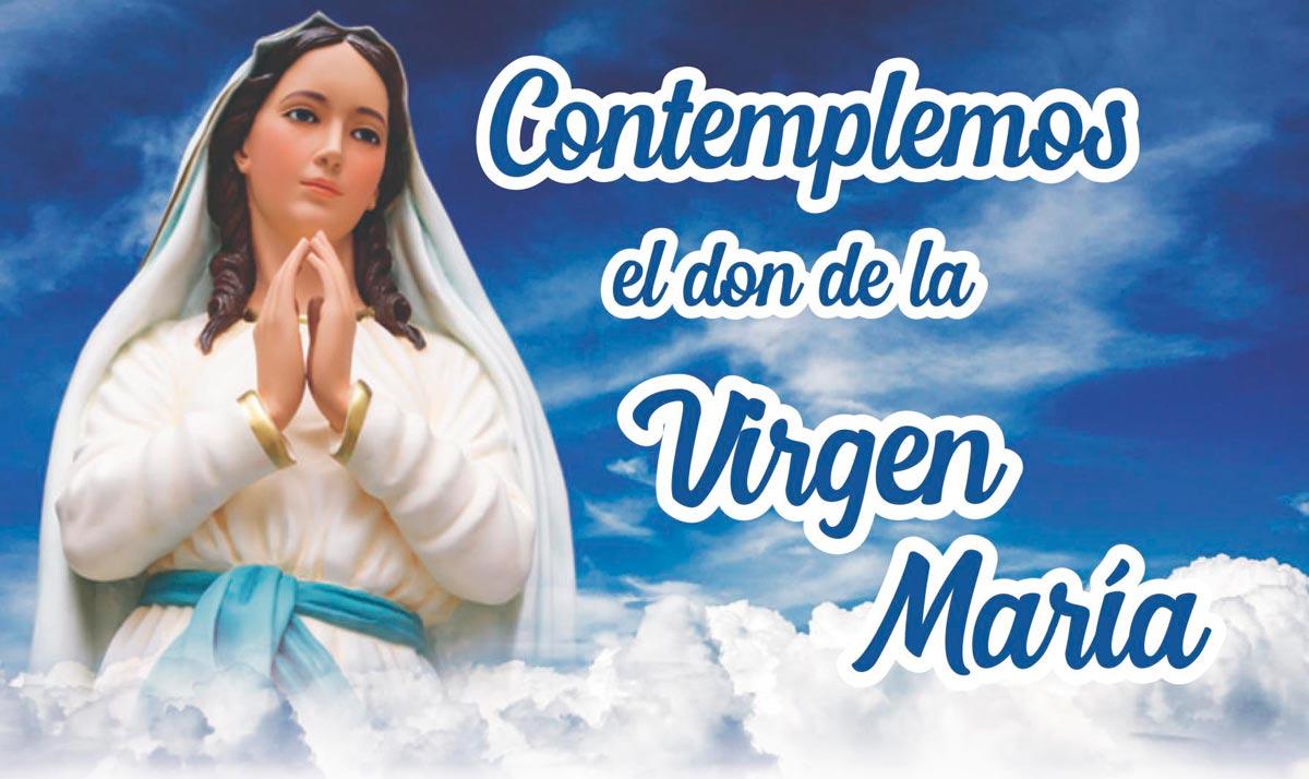 Contemplemos el don la de Virgen María