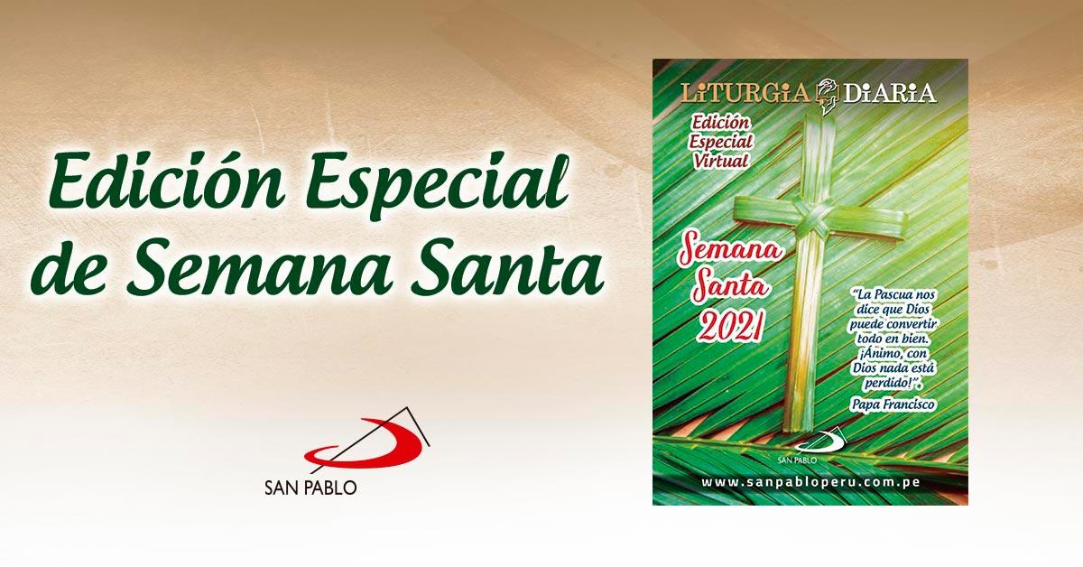 Edición Especial de Semana Santa de la Liturgia Diaria 2021