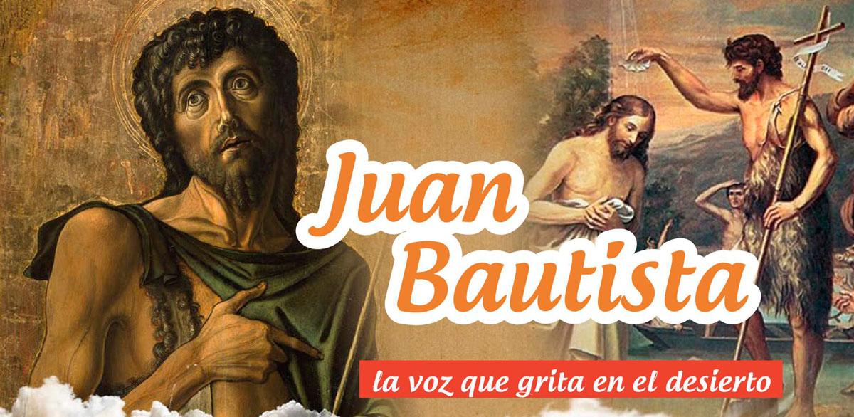 Juan el Bautista, la voz que grita en el desierto