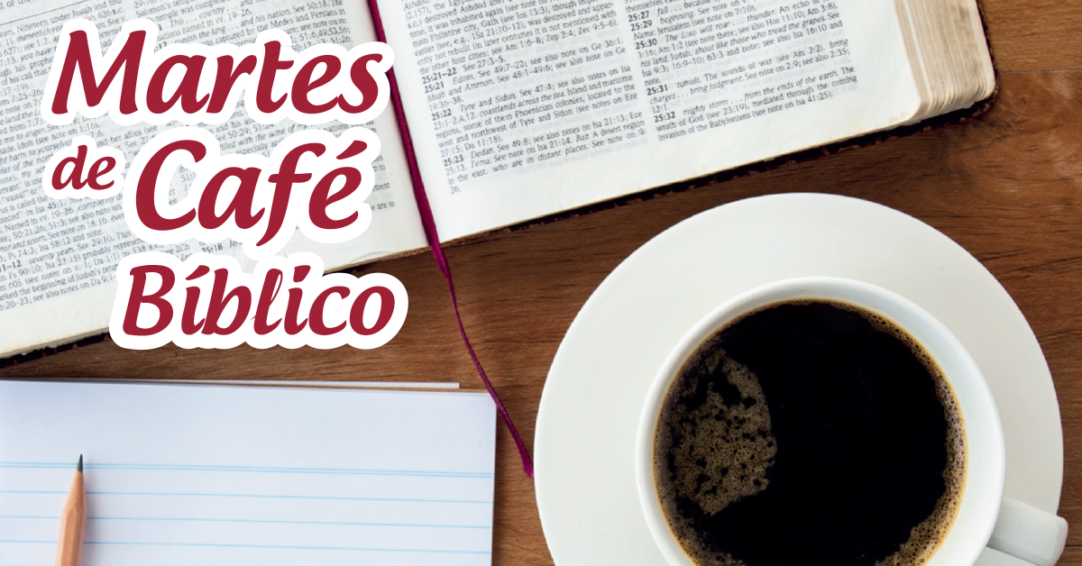 Martes de Café Bíblico