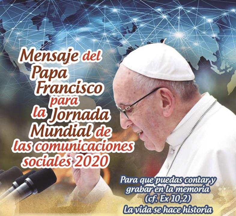 Mensaje del Papa Francisco para la Jornada Mundial de las comunicaciones 2020