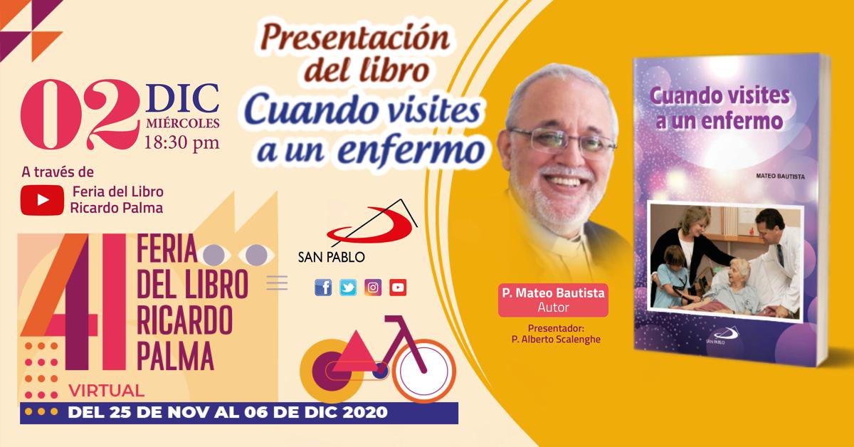 """Presentación del Libro """"Cuando Visites a un enfermo"""" en la 41 Feria del Libro Ricardo Palma"""