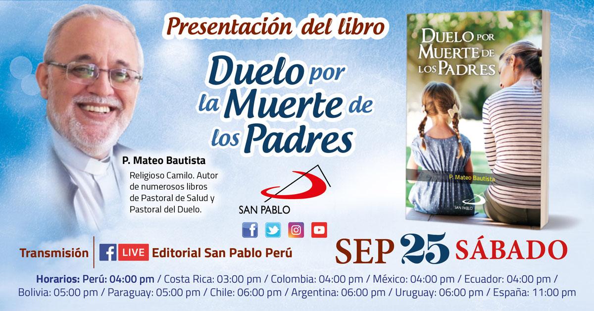 """Presentación del Libro """"Duelo por muerte de los Padres"""" del P. Mateo Bautista"""
