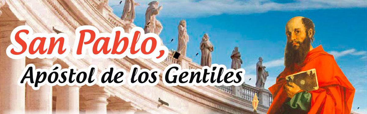 San Pablo, Apóstol de los Gentiles