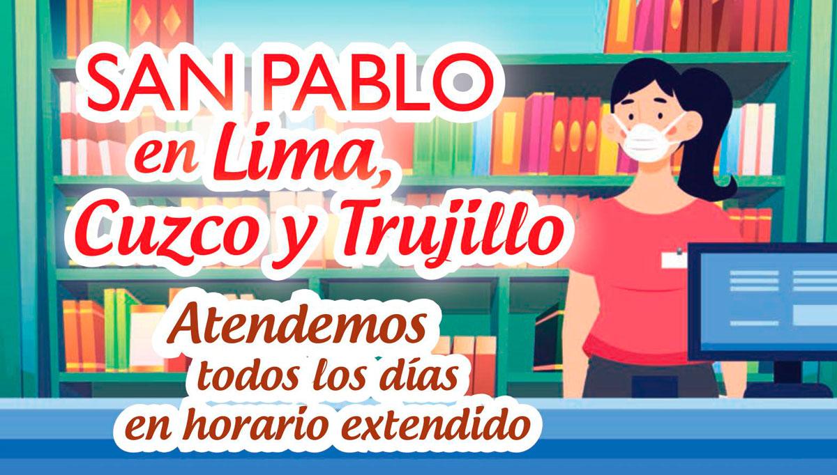 SAN PABLO en Lima, Cusco, Trujillo y Huancayo