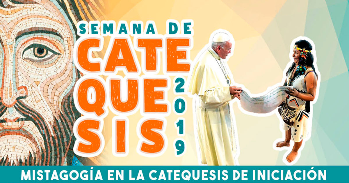 Semana de Catequesis 2019